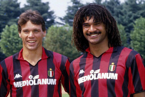 Van Basten and Gullit.
